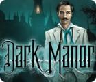 Dark Manor: A Hidden Object Mystery oyunu