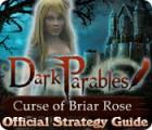 Dark Parables: Curse of Briar Rose Strategy Guide oyunu