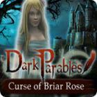 Dark Parables: Curse of Briar Rose oyunu