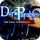 Dark Parables: The Final Cinderella Collector's Edition oyunu