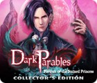 Dark Parables: Portrait of the Stained Princess Collector's Edition oyunu