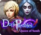 Dark Parables: Queen of Sands oyunu