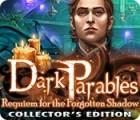 Dark Parables: Requiem for the Forgotten Shadow Collector's Edition oyunu
