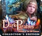 Dark Parables: Return of the Salt Princess Collector's Edition oyunu