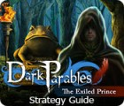 Dark Parables: The Exiled Prince Strategy Guide oyunu
