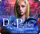 Dark Parables: The Final Cinderella oyunu