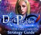Dark Parables: The Final Cinderella Strategy Guid oyunu