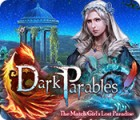 Dark Parables: The Match Girl's Lost Paradise oyunu