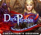 Dark Parables: The Thief and the Tinderbox Collector's Edition oyunu