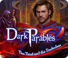 Dark Parables: The Thief and the Tinderbox oyunu