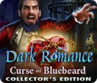 Dark Romance: Curse of Bluebeard Collector's Edition oyunu