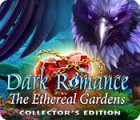 Dark Romance: The Ethereal Gardens Collector's Edition oyunu