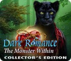 Dark Romance: The Monster Within Collector's Edition oyunu