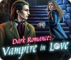 Dark Romance: Vampire in Love oyunu
