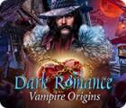 Dark Romance: Vampire Origins oyunu