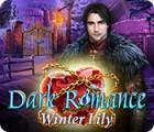 Dark Romance: Winter Lily oyunu