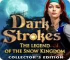 Dark Strokes: The Legend of Snow Kingdom. Collector's Edition oyunu