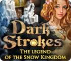 Dark Strokes: The Legend of the Snow Kingdom oyunu