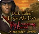 Dark Tales: Edgar Allan Poe's The Premature Burial Strategy Guide oyunu