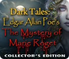 Dark Tales™: Edgar Allan Poe's The Mystery of Marie Roget Collector's Edition oyunu