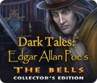 Dark Tales: Edgar Allan Poe's The Bells Collector's Edition oyunu