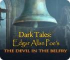 Dark Tales: Edgar Allan Poe's The Devil in the Belfry oyunu