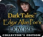 Dark Tales: Edgar Allan Poe's Lenore Collector's Edition oyunu