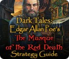 Dark Tales: Edgar Allan Poe's The Masque of the Red Death Strategy Guide oyunu