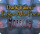 Dark Tales: Edgar Allan Poe's Morella oyunu