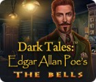 Dark Tales: Edgar Allan Poe's The Bells oyunu
