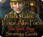 Dark Tales: Edgar Allan Poe's The Gold Bug Strategy Guide oyunu