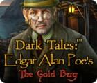 Dark Tales: Edgar Allan Poe's The Gold Bug oyunu