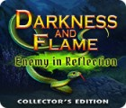 Darkness and Flame: Enemy in Reflection Collector's Edition oyunu