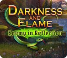 Darkness and Flame: Enemy in Reflection oyunu