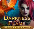 Darkness and Flame: Missing Memories oyunu