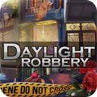 Daylight Robbery oyunu