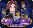 Dead Link: Pages Torn oyunu