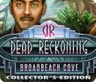 Dead Reckoning: Broadbeach Cove Collector's Edition oyunu