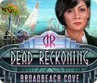 Dead Reckoning: Broadbeach Cove oyunu