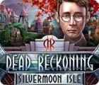 Dead Reckoning: Silvermoon Isle oyunu
