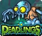Deadlings oyunu