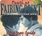 Death at Fairing Point: A Dana Knightstone Novel Strategy Guide oyunu