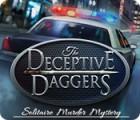 The Deceptive Daggers: Solitaire Murder Mystery oyunu
