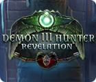 Demon Hunter 3: Revelation oyunu