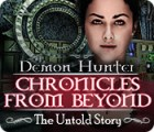 Demon Hunter: Chronicles from Beyond - The Untold Story oyunu