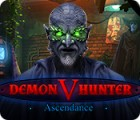 Demon Hunter V: Ascendance oyunu