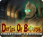 Depths of Betrayal Collector's Edition oyunu