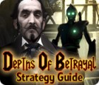 Depths of Betrayal Strategy Guide oyunu