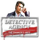 Detective Agency 2. Banker's Wife oyunu