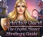 Detective Quest: The Crystal Slipper Strategy Guide oyunu